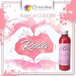 Bagno di colore Rosa